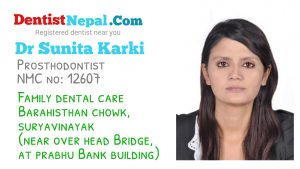 Dr Sunita Karki, Prosthodontist in Nepal